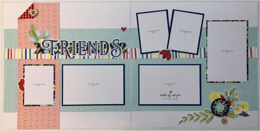 Stitched Together Friends scrapbook layout